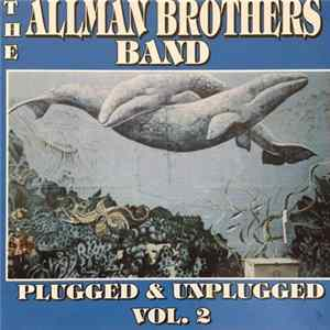 The Allman Brothers Band - Plugged & Unplugged Vol. 2 Album