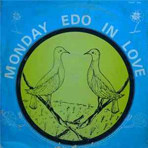 Monday-Edo Igbinidu And His Errand Shadows - Monday Edo In Love Album
