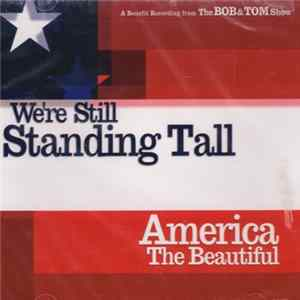 Bob & Tom - We're Still Standing Tall Album